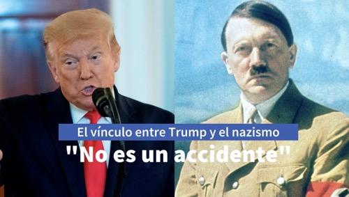 El vínculo entre Trump y el nazismo que